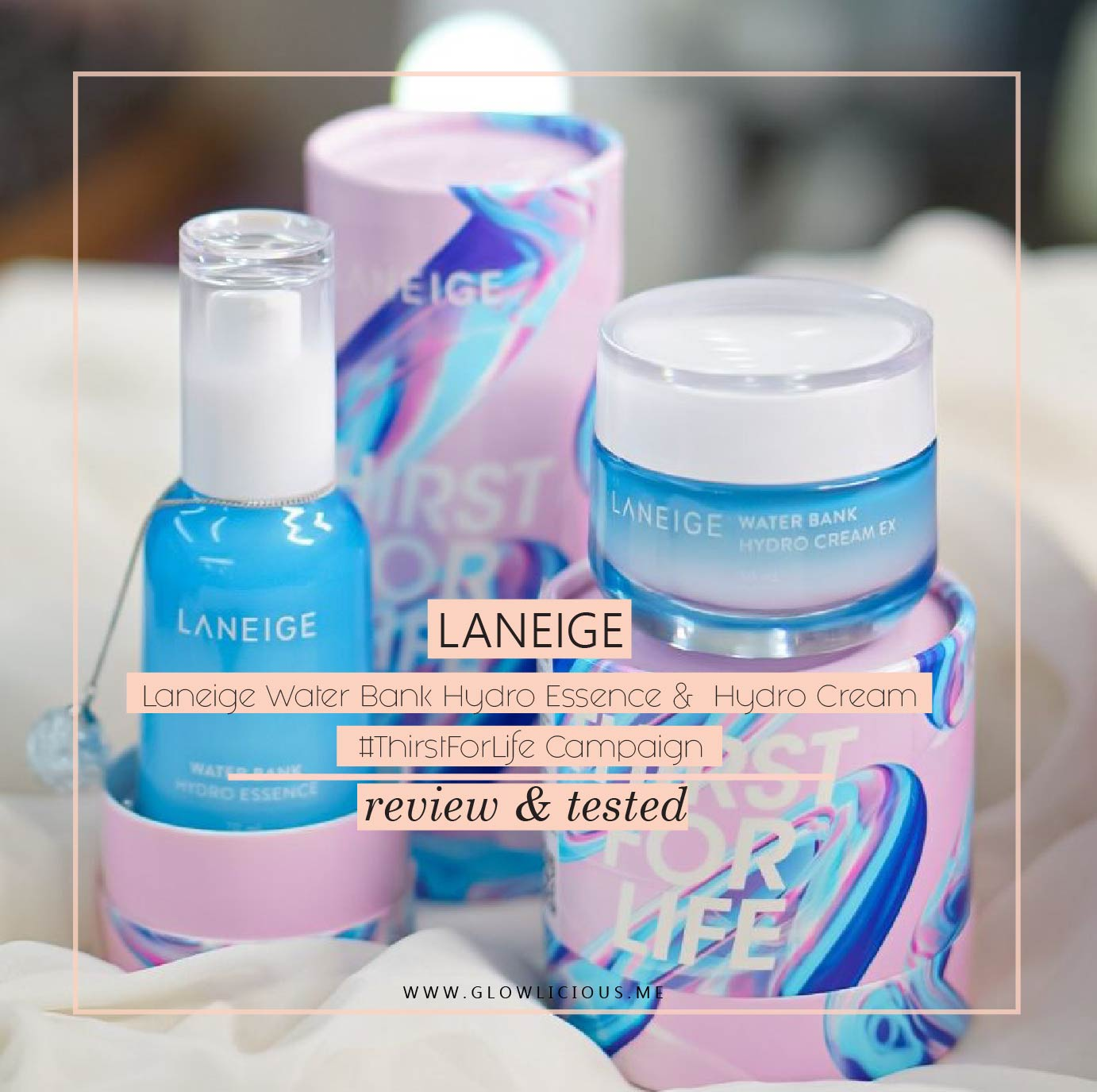 Review Laneige Water Bank Hydro Essence & Water Bank Hydro Cream + #ThirstForLife Campaign 100-28